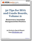 50 Tips for HOA and Condo Boards, Volume 2: Homeowners Association Management Best Practices